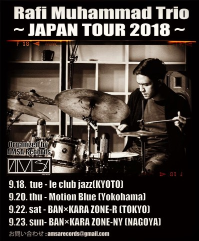 Rafi Muhammad Trio 〜Japan Tour 2018〜